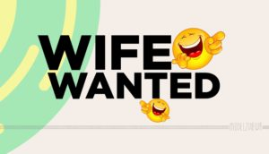 Wife_wanted _best_english_whatsapp_joke_modelz_view_modelzview