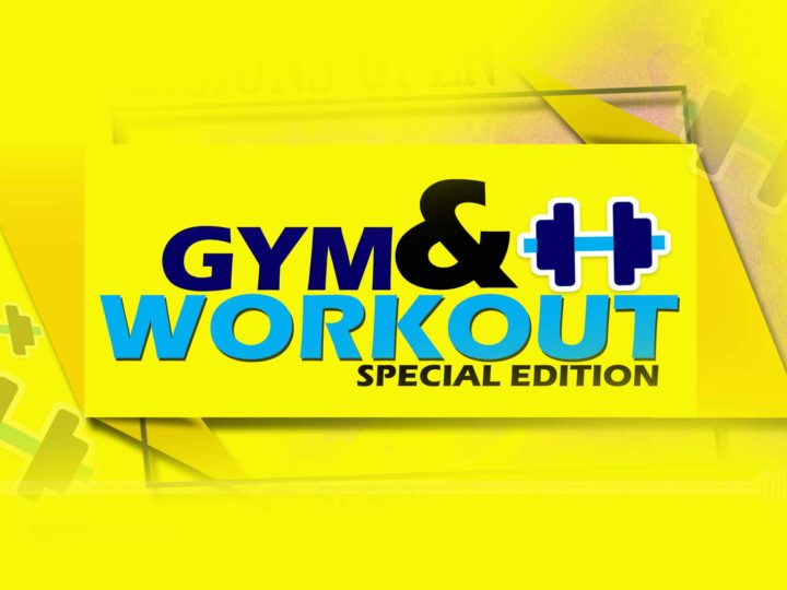 Submissions Open For Gym & Workout Special Edition
