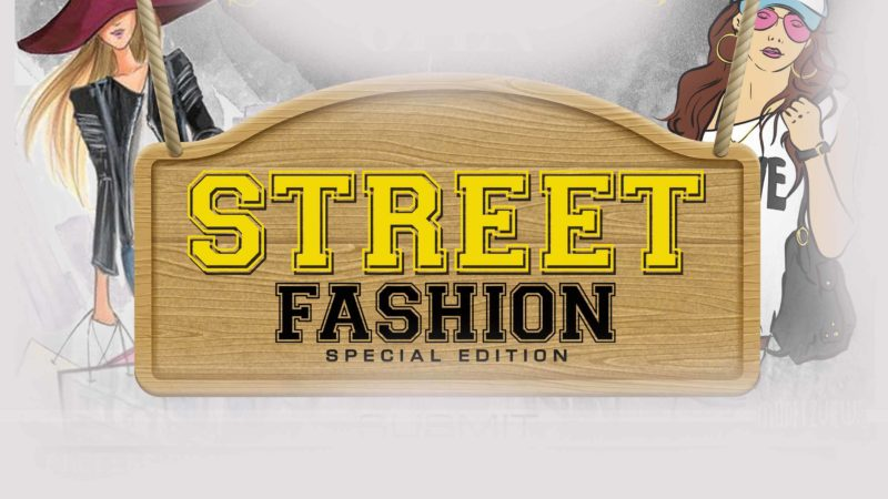 Submissions Open For Street Fashion Special Edition